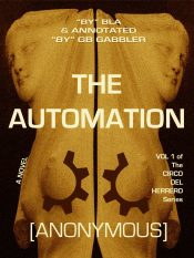 amazon bargain ebooks The Automation, Vol. 1 of the Circo del Herrero series Mystery by BLA & GB GABBLER