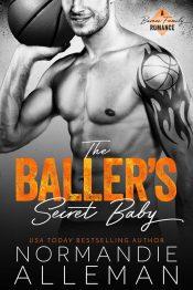 amazon bargain ebooks The Baller's Secret Baby (Barnes Family #1) Contemporary Romance by Normandie Alleman