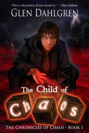 bargain ebooks The Child of Chaos Young Adult/Teen Fantasy by Glen Dahlgren