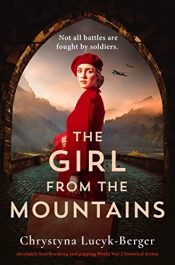 amazon bargain ebooks The Girl from the Mountains Historical Fiction by Chrystyna Lucyk-Berger