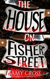 amazon bargain ebooks The House on Fisher Street Horror by Amy Cross