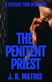 amazon bargain ebooks The Penitent Priest Mystery by J. R. Mathis