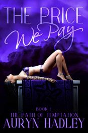 amazon bargain ebooks The Price We Pay (The Path of Temptation Book 1) Fantasy Romance by Auryn Hadley