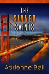 amazon bargain ebooks The Complete Sinner Saints Box Set: Macmillan Security Agency Suspense Romance by Adrienne Bell