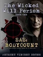 amazon bargain ebooks SAS: Body Count: The Wicked Will Perish Action Adventure by Anthony Vincent Bruno
