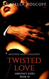 amazon bargain ebooks Twisted Love Meisner and Chalfont Erotic Romance by Anabella Roscoff