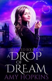 bargain ebooks A Drop of Dream Urban Fantasy by Amy Hopkins