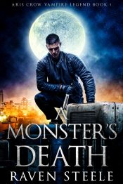 bargain ebooks A Monster's Death Urban Fantasy by Raven Steele