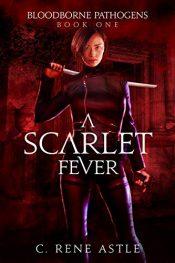 bargain ebooks A Scarlet Fever Vampire Horror by C. Rene Astle