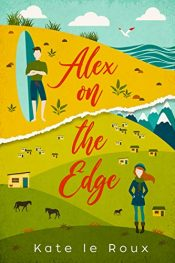 amazon bargain ebooks Alex on the Edge Young Adult/Teen by Kate le Roux