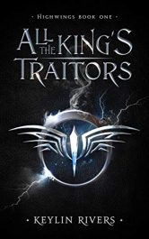 bargain ebooks All the King's Traitors Young Adult/Teen Dark Fantasy Horror by Keylin Rivers