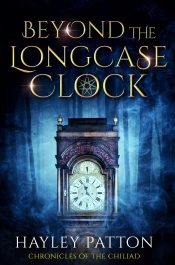 bargain ebooks Beyond the Longcase Clock Young Adult/Teen Time Travel Fantasy by Hayley Patton