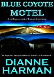 bargain ebooks Blue Coyote Motel Psychological Thriller by Dianne Harman