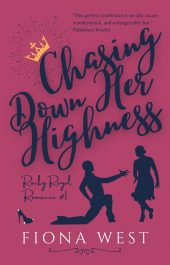 bargain ebooks Chasing Down Her Highness Fantasy Romance by Fiona West