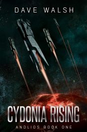 amazon bargain ebooks Cydonia Rising Space Opera Science Fiction by Dave Walsh