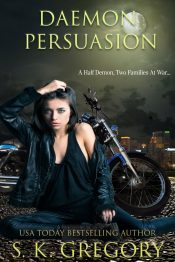 amazon bargain ebooks Daemon Persuasion Urban Fantasy by S. K. Gregory