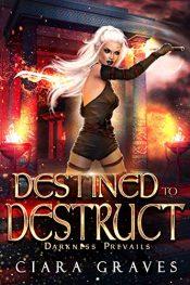 amazon bargain ebooks Destined to Destruct Fantasy Ciara Graves