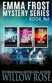 amazon bargain ebooks Emma Frost Mystery Series: Vol 1-3 Mystery by Willow Rose