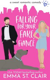 bargain ebooks Falling For Your Fake Fiance Sweet Romantic Comedy by Emma St. Clair