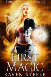 amazon bargain ebooks First Magic Urban Fantasy by Raven Steele