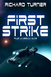 amazon bargain ebooks First Strike Science Fiction by Richard Turner