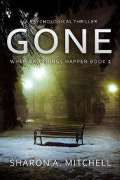 bargain ebooks GONE: A Psychological Thriller Psychological Thriller by Sharon A. Mitchell