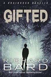 bargain ebooks Gifted: A Brainrush Novella Young Adult/Teen Adventure by Richard Bard