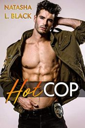 bargain ebooks Hot Cop Contemporary Romance by Natasha L. Black