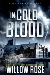 bargain ebooks In Cold Blood Action/Thriller Mystery by Willow Rose