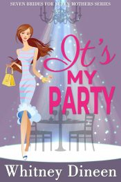 amazon bargain ebooks It's My Party Chic Lit Romance by Whitney Dineen