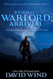 amazon bargain ebooks WARLORD: Arrival, Journal 1 The Journals of Solomon Roth Science Fiction/Fantasy by David Wind