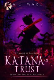 bargain ebooks Katana of Trust Young Adult/Teen Fantasy by A.C. Ward