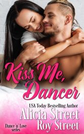bargain ebooks Kiss Me, Dancer Contemporary Romance by Alicia Street