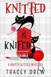 amazon bargain ebooks Knitted & Knifed Cozy Mystery by Tracy Drew