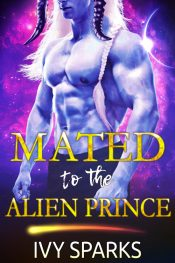 bargain ebooks Mated to the Alien Prince: A Sci-Fi Alien Romance Sci-Fi Action Romance by Ivy Sparks