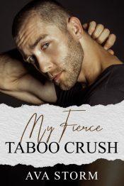bargain ebooks My Fierce Taboo Crush Contemporary Mystery Romance by Ava Storm