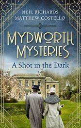 bargain ebooks Mydworth Mysteries - A Shot in the Dark Historical Mystery by Matthew Costello & Neil Richards