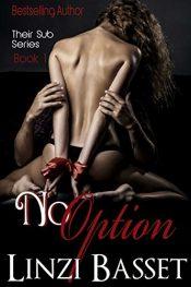 amazon bargain ebooks No Option Erotic Romance by Linzi Basset