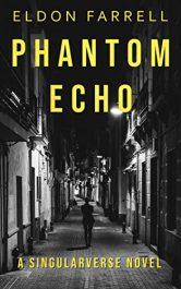 bargain ebooks Phantom Echo Sci-Fi Action Thriller by Eldon Farrell