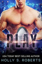 bargain ebooks Play Erotic Romance by Holly S. Roberts
