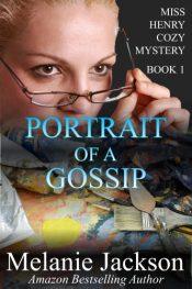 bargain ebooks Portrait of a Gossip Cozy Mystery by Melania Jackson