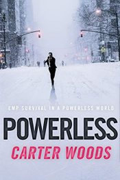 amazon bargain ebooks Powerless: EMP Survival in A Powerless World Horror Mystery by Carter Woods