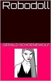 bargain ebooks Robodoll Romantic Science Fiction by Gerald Schoenewolf