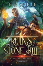 bargain ebooks Ruins on Stone Hill Fantasy by F. P. Spirit