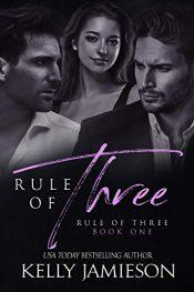 amazon bargain ebooks Rule of Three Erotic Romance by Kelly Jamieson