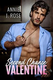 bargain ebooks Second Chance Valentine Contemporary Romance by Annie J. Rose