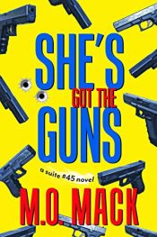 amazon bargain ebooks She's Got the Guns Crime Thriller by M.O. Mack