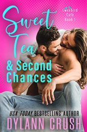 bargain ebooks Sweet Tea & Second Chances Contemporary Romance by Dylann Crush
