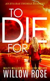 bargain ebooks TO DIE FOR Mystery Thriller by Willow Rose
