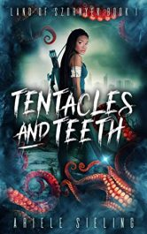 amazon bargain ebooks Tentacles and Teeth Action/Adventure by Ariele Sieling